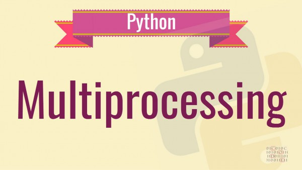 Модуль multiprocessing на примерах